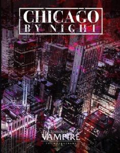 Vampire: The Masquerade (5th Edition) Chicago By Night